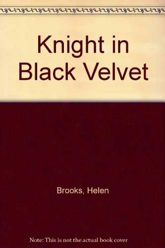 9780263139099: Knight In Black Velvet
