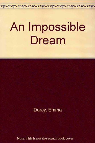 9780263139112: An Impossible Dream