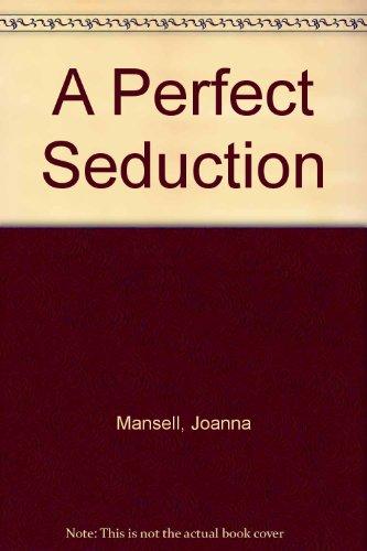 9780263139310: A Perfect Seduction