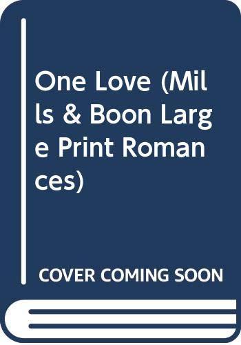 9780263139778: One Love (Mills & Boon Large Print Romances)