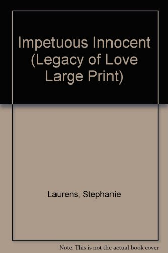 9780263140125: Impetuous Innocent (Legacy of Love Large Print)