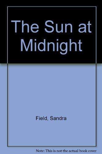 9780263140361: The Sun at Midnight