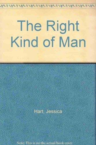 9780263140613: The Right Kind of Man