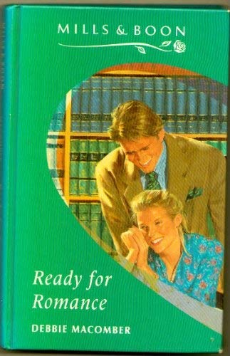 9780263140903: Ready For Romance
