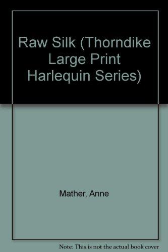 Raw Silk (9780263142143) by Anne Mather