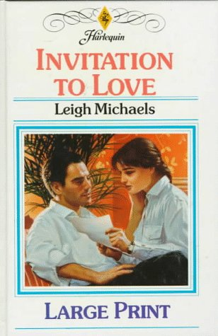 Invitation to Love: Michaels, Leigh