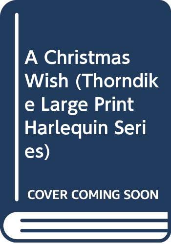 9780263142860: A Christmas Wish