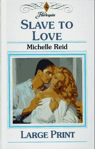Slave to Love: Reid, Michelle, Etc