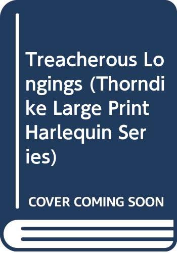 9780263143218: Treacherous Longings