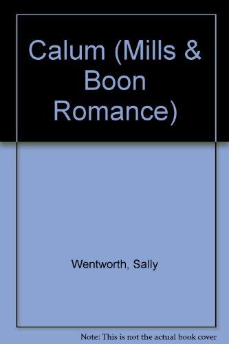 9780263144840: Calum (Mills & Boon Romance)