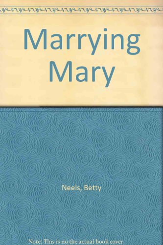 9780263146127: Marrying Mary