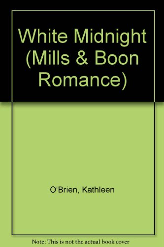 White Midnight (Mills & Boon Romance) (0263147061) by Kathleen O'Brien