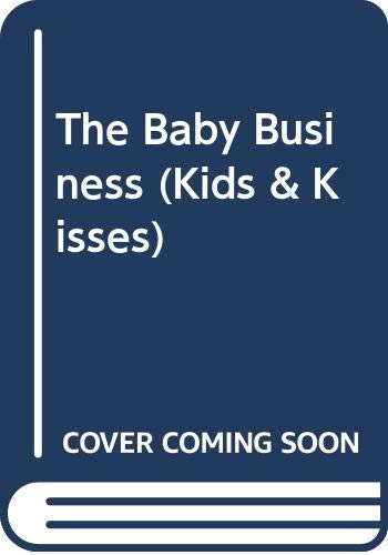 9780263147445: The Baby Business (Kids & Kisses)