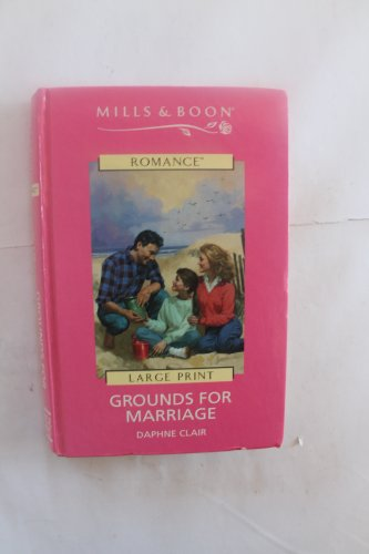 9780263148183: Grounds for Marriage (Mills & Boon Large Print Romances)