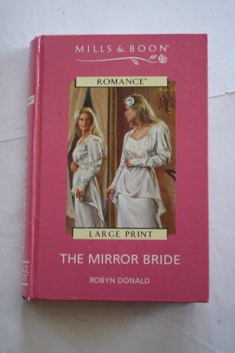 The Mirror Bride: Donald, Robyn