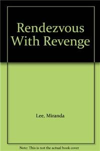 9780263148220: Rendezvous With Revenge