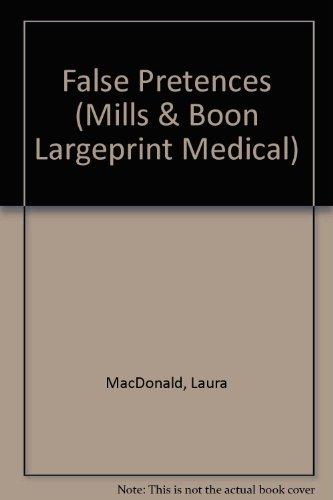 False Pretences (Mills & Boon Large Print Romances): Laura MacDonald