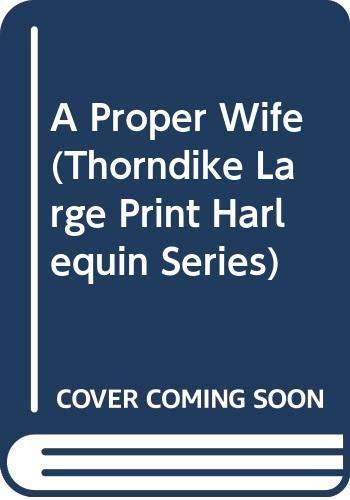 A Proper Wife (9780263149104) by Sandra Marton
