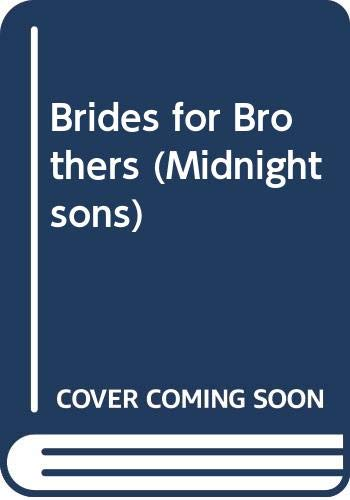 9780263149159: Brides for Brothers (Midnight Sons Series #1)