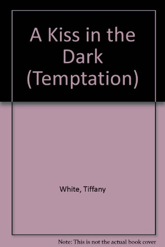 9780263149623: A Kiss in the Dark (Temptation)