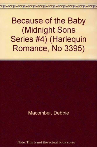 9780263149838: Because of the Baby (Midnight Sons)