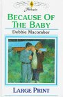 9780263150070: Because of the Baby (Midnight Sons)