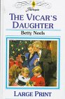 9780263150087: The Vicar's Daughter (Betty Neels Large Print)