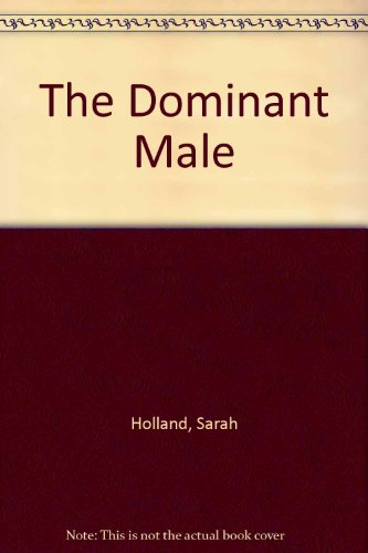 9780263150308: The Dominant Male