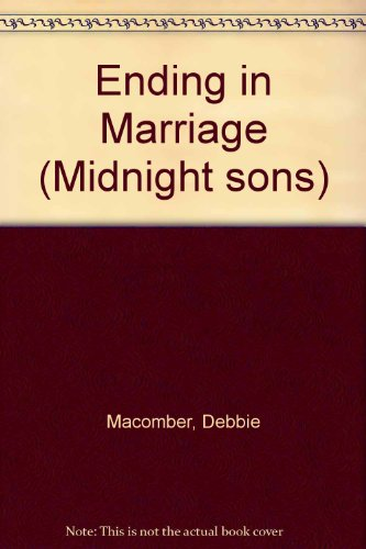 9780263150544: Ending in Marriage (Midnight Sons)