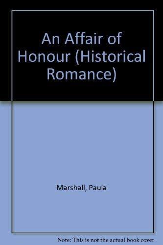 9780263150889: An Affair of Honour (Mills & Boon Large Print)