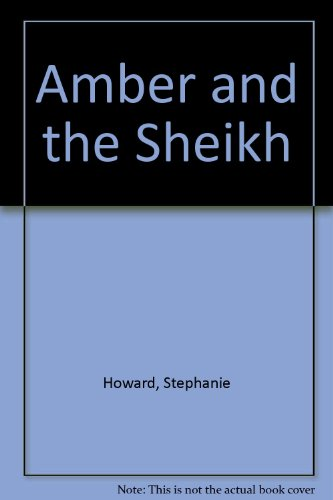 9780263151534: Amber and the Sheikh
