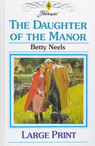 9780263151695: The Daughter of the Manor