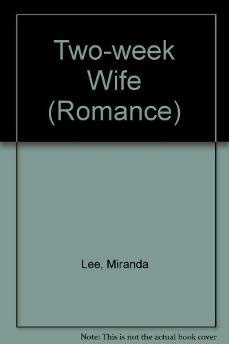 Two-week Wife (Romance) (0263152596) by Miranda Lee