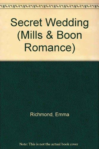 9780263152746: Secret Wedding (Mills & Boon Romance)