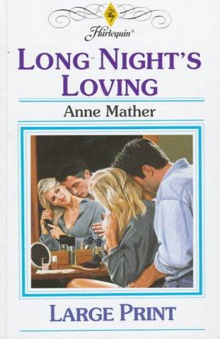 9780263152944: Long Night's Loving