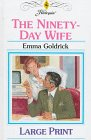 9780263153194: The Ninety-Day Wife