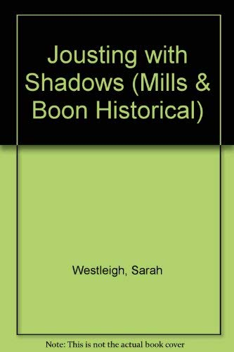 9780263153552: Jousting With Shadows (Mills & Boon Historical)
