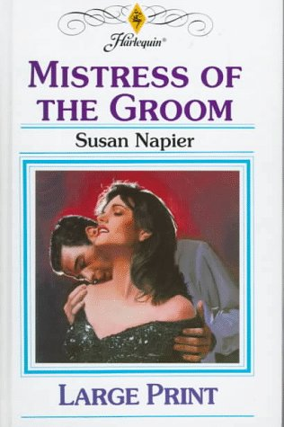 9780263154030: Mistress of the Groom