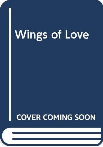 Wings of Love (Medical Romance) (0263154505) by Meredith Webber