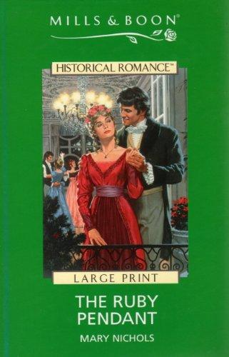 9780263154580: The Ruby Pendant (Historical Romance)