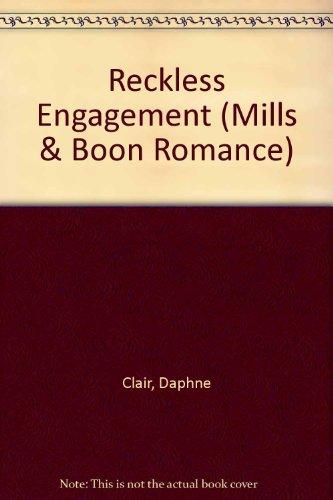 9780263154733: Reckless Engagement (Mills & Boon Romance)