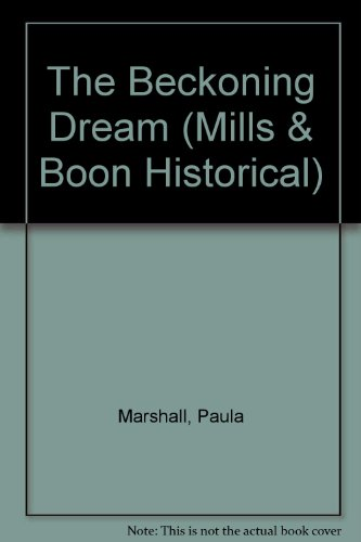 9780263155228: The Beckoning Dream (Historical Romance)