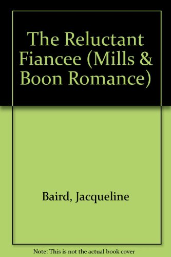 9780263155600: The Reluctant Fiancee