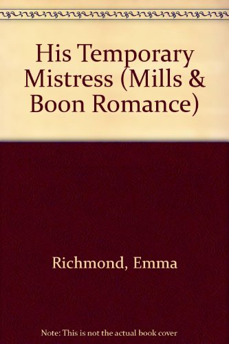 9780263155815: His Temporary Mistress (Mills & Boon Romance)