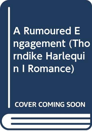 9780263155853: A Rumoured Engagement