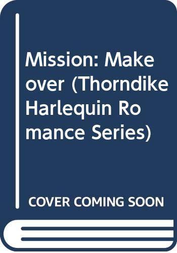 9780263155877: Mission: Make over