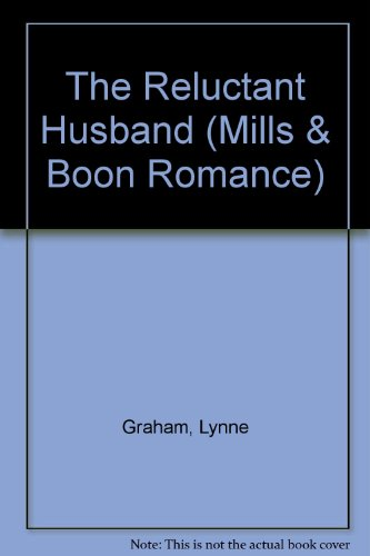 9780263156409: The Reluctant Husband (Romance)
