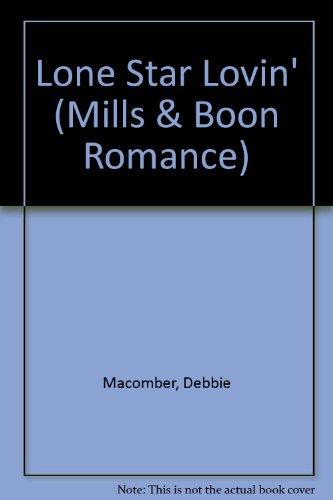 9780263156423: Lone Star Lovin' (Mills & Boon Romance)