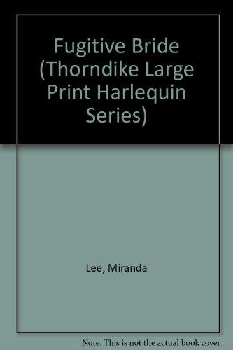 9780263156775: Fugitive Bride, Large Print Edition