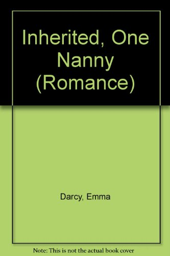 9780263157338: Inherited, One Nanny (Romance)